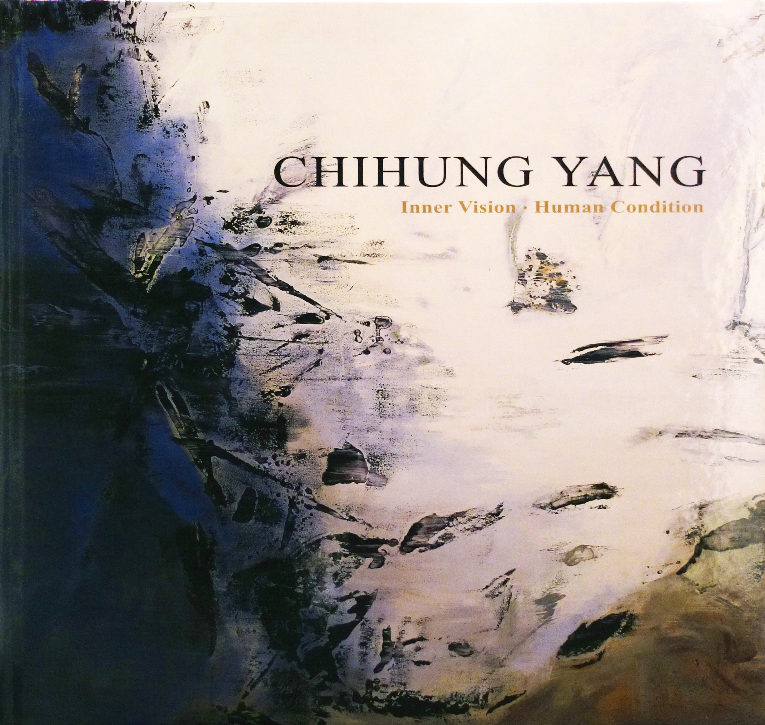 2007_4_Chihung Yang_Inner Vision.Human Condition